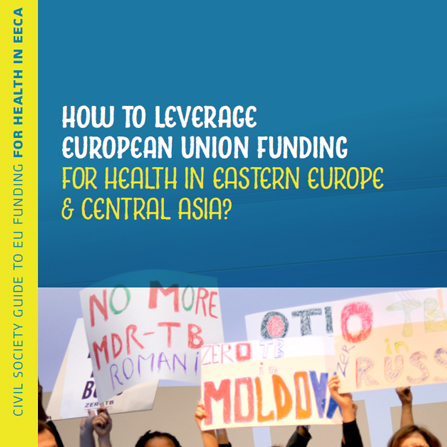 Civil Society Guide to EU Funding for Health in EECA